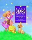 When Stars Come Out by Linda J. Sattgast