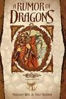A Rumor of Dragons by Tracy Hickman; Margaret Weis
