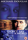 DON`T SAY A WORD (UK) NEW DVD