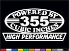 2 HIGH PERFORMANCE 355 CI DECALS HP V8 5.7 BORED 350 ENGINE EMBLEM STICKERS