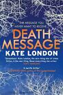 Death Message: A Collins and Griffiths Detective Novel by Kate London Paperback