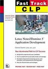 CLP Fast Track: Lotus Notes Domino 5 Application Development (MCSE Fast Track)