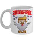 Donald Trump Funny Chicken.This Egg Is Gonna Be HUGE.White Ceramic Coffee Mug