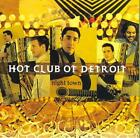 HOT CLUB OF DETROIT - NIGHT TOWN NEW CD