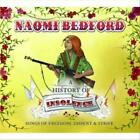 NAOMI BEDFORD - A HISTORY OF INSOLENCE NEW CD