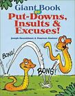 Giant Book of Put-Downs, Insults and Excuses!