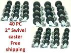 Caster Wheel With Ball Bearings Lot of 40 New 2  Swivel Base