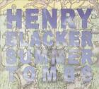 HENRY BLACKER - SUMMER TOMBS/HUNGRY DOGS WILL EAT DIRTY PUDDINGS [DIGIPAK] NEW C