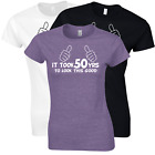 50th Birthday Gift T-Shirt for Her funny IT TOOK 50YRS TO LOOK THIS GOOD