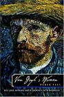 Van Gogh's Women : His Love Affairs and Journey into Madness  (ExLib)