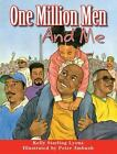 One Million Men and Me  (ExLib) by Kelly Starling Lyons