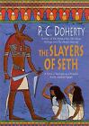 The Slayers of Seth : A Story of Intrigue and Murder Set in Ancient...  (ExLib)
