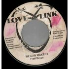 """FRED BRYAN We Can Make It 7"""" VINYL Jamaica Love Link B/W Instrumental With"""