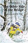 The Other Side of the Bridge by Wolfram Hanel
