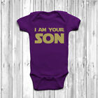 I Am Your Son Baby Grow Body Suit Vest Funny Geeky Humour Star Wars