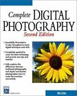 Complete Digital Photgraphy by Ben Long