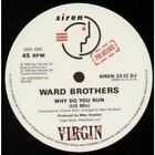 """WARD BROTHERS Why Do You Run 12"""" MAXI VINYL UK Siren 3 Track Promo Featuring Us"""