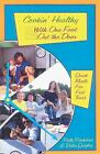 Cookin' Healthy : With One Foot Out the Door by Delia Quigley; Polly Pitchford
