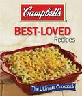 Cambell's Best Loved Recipes by Editors of Publications International Ltd.