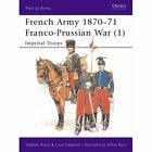 French Army 1870-71 Franco Prussian War (1): Inperial T