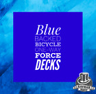 One Way Force Decks - Bicycle Blue Backed
