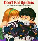 Don't Eat Spiders by Patk Heidbreder