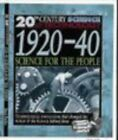 20th Century Science: 1920-40 Science for the Peopl... by Parker, Steve Hardback