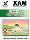 Mtel Communication and Literacy Skills 01 by Sharon Wynne