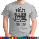 Worlds Greatest Farter Fathers Day Dad Daddy Papa Grandpa Gift Tee T Shirt
