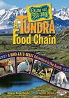 A Tundra Food Chain : A Who-Eats-What Adventure in the Arctic