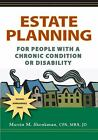 Estate Planning for People with a Chronic Condition or Disability
