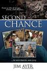 Second Chance by Jim Ayer; Maylan Schurch
