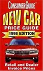 New Car Price Guide 1998 : Retail and Dealer Invoice Prices