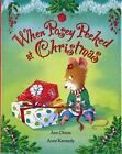 When Posey Peeked at Christmas  (ExLib) by Ann Dixon