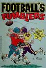 Football's Fumblers by Arneson, D.J.