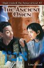 The Ancient Omen  (ExLib) by Lena Wood