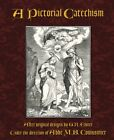 A Pictorial Catechism by Couissinier, Abbe M.B.