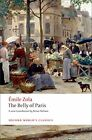 The Belly of Paris (Oxford World's Classics) by Emile Zola