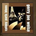 Sydney Paris Blues Gerry Joe Weise CD