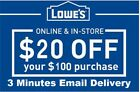 Three 3x Lowes $20 OFF $100 InStore and Online3Coupons-Fast Delivery-----