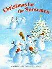 Christmas for the Snowmen by Wolfram H?nel; Wolfram Hanel