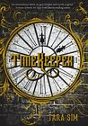 NEW - Timekeeper by Sim, Tara