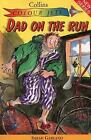 Dad on the Run (Colour Jets) by Garland, Sarah