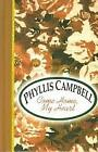 Come Home, My Heart  (ExLib) by Phyllis Campbell