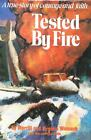 Tested by Fire by Merrill Womach; Virginia Womach