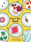 NEW - Can I Eat That? by Stein, Joshua David