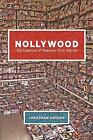 Nollywood : The Creation of Nigerian Film Genres by Jonathan Haynes