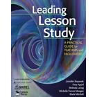 Leading Lesson Study: A Practical Guide for Teachers and Facilitators Appel, Gar