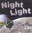 Night Light : A Book about the Moon by Dana Meachen Rau