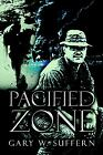 Pacified Zone by Gary W. Suffern